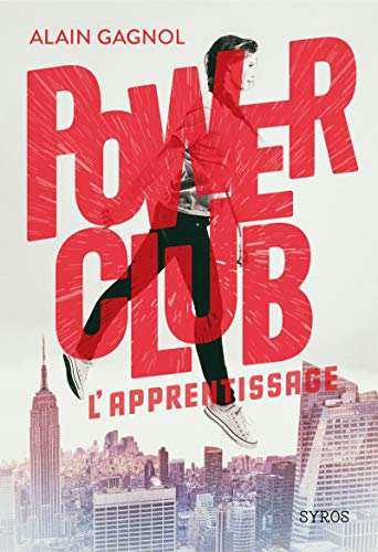 Power Club : L'apprentissage (01)