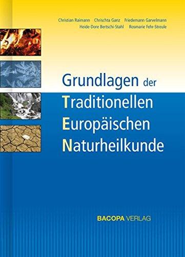 Grundlagen der Traditionellen Europäischen Naturheilkunde TEN