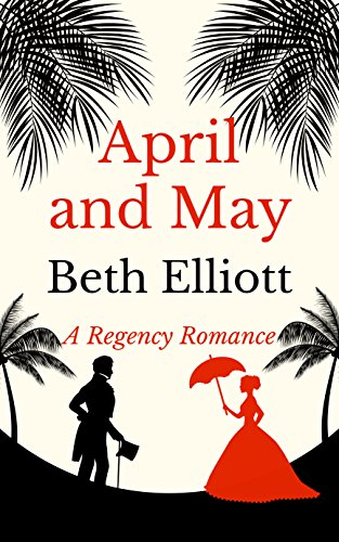 April and May by [Elliott, Beth]