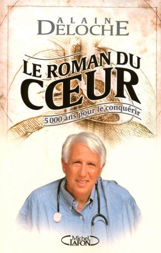 ROMAN DU COEUR par ALAIN DELOCHE