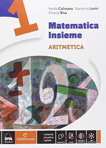 Matematica insieme. Aritmetica-Geometria. Per la Scuola media. Con e-book. Con espansione online: 1