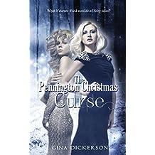 The Pennington Christmas Curse by Gina Dickerson (2015-01-05)