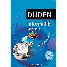 Duden Informatik - Gymnasiale Oberstufe: Schülerbuch mit CD-ROM