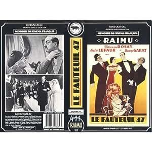 Le fauteuil 47 [VHS]