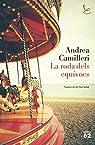 La roda dels equívocs par Camilleri
