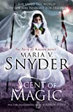 Scent of Magic (Avry of Kazan) by Maria V. Snyder