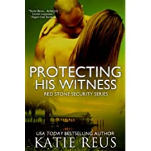 Protecting His Witness (romantic suspense) (Red Stone Security Series Book 7) (English Edition)
