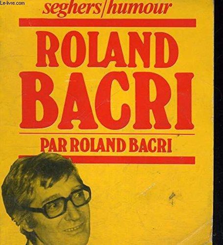 Roland Bacri (Seghers Humour)