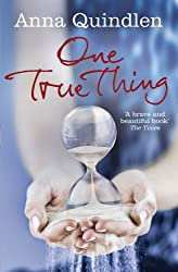 One True Thing by Anna Quindlen (2011-09-01)