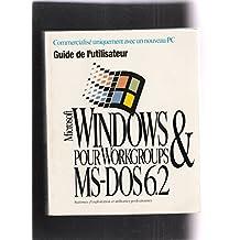 Microsoft Windows pour Workgroups & MS-DOS 6.2 [éd. 1993] Guide de l'utilisateur