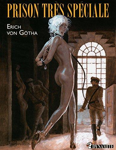 Prison très spéciale par von Götha Erich