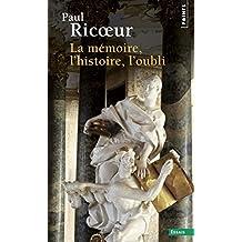 La Mémoire, l'Histoire, l'Oubli