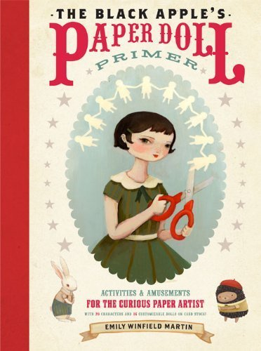 black-apples-paper-doll-primer-the-by-emily-winfield-martin-2011-paperback