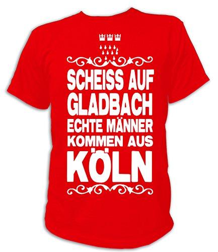 Artdiktat Herren T-Shirt Scheiß auf Gladbach - Echte Männer kommen aus Köln Größe XXL, rot