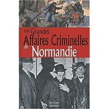 Normandie Grandes Affaires Criminelles