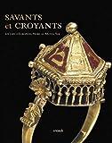 Savants et croyants - Les juifs d'Europe du Nord au Moyen Age