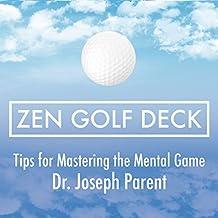 Zen Golf Deck: Tips for Mastering the Mental Game