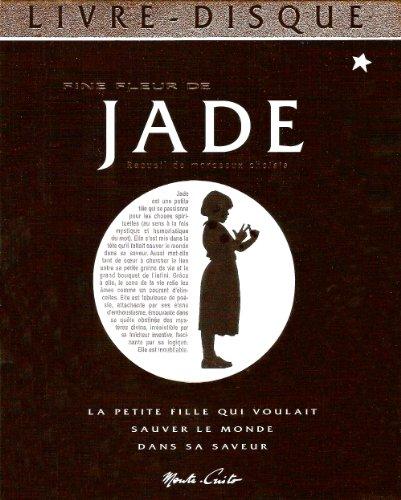 Jade et les sacrés mystères de la vie : Recueil de morceaux choisis (1Cédérom)