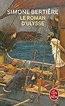Le roman d'Ulysse par Bertière