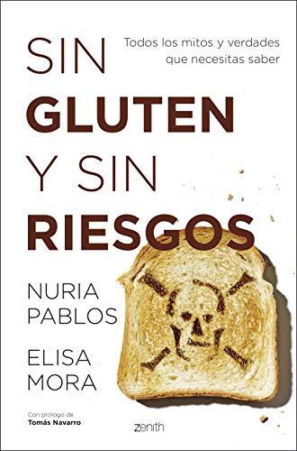 Sin gluten y sin riesgos: Todos los mitos y verdades que necesitas saber