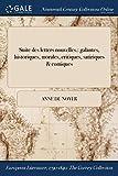 Telecharger Livres Suite Des Letters Nouvelles Galantes Historiques Morales Critiques Satiriques Comiques (PDF,EPUB,MOBI) gratuits en Francaise