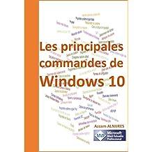 Les principales commandes de Windows 10