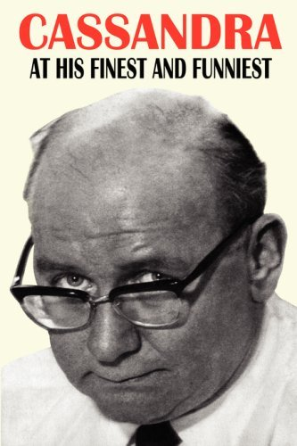 Cassandra - At His Finest and Funniest by Hugh Cudlipp (Foreword), William Neil Connor (30-Jun-2008) Paperback