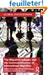 The Migration Industry and the Commer...