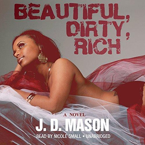 Beautiful, Dirty, Rich  Audiolibri