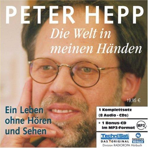 Die Welt in meinen Händen. 8 CDs + mp3-CD . Ein Leben ohne Hören und Sehen (Meinen Welt Die In Händen)