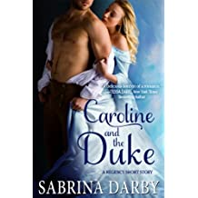 Caroline and the Duke: A Regency Short Story (English Edition)