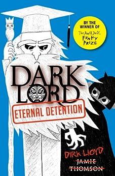 Eternal Detention: Book 3 (Dark Lord) von [Thomson, Jamie]