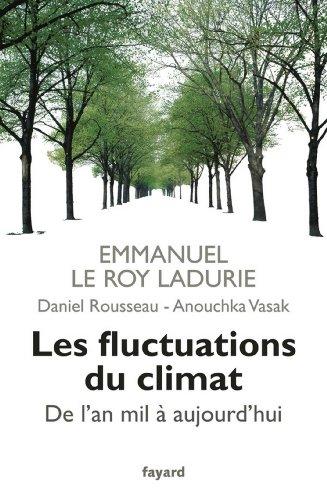 Les fluctuations du climat de l'an mil  aujourd'hui (Divers Histoire)