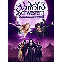 Die Vampirschwestern 3: Reise Nach Transsilvanien