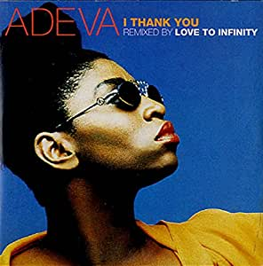 Adeva - I Thank You (The Smack Mixes)
