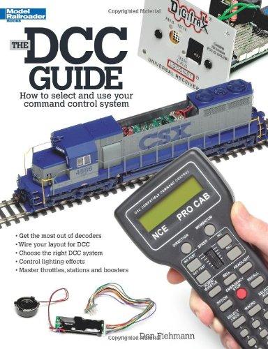 The DCC Guide (Model Railroader Books) por Don Fiehmann