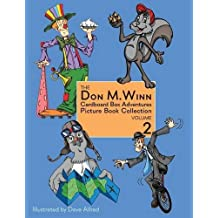 The Don M. Winn Cardboard Box Adventures Picture Book Collection Volume Two by Don M. Winn (2015-05-17)