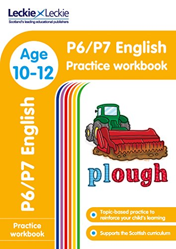 P6/P7 English Practice Workbook: Extra Practice for CfE Primary School English (Leckie Primary Success)