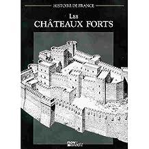 les chateaux forts (histoire de france)