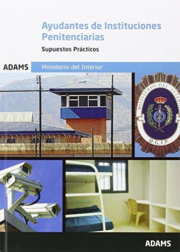 Supuestos prácticos de Ayudantes de Instituciones Penitenciarias por Obra colectiva