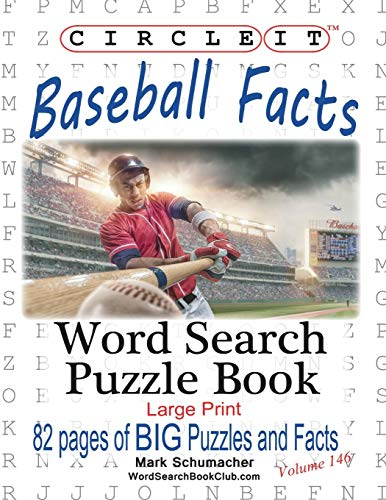 Circle It, Baseball Facts, Word Search, Puzzle Book por Lowry Global Media LLC