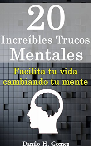 20 Increíbles Trucos Mentales por Danilo Henrique Gomes