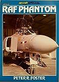 Royal Air Force Phantom (Aircraft Illustrated Special)
