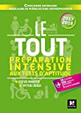 Le Tout Préparation intensive aux tests d'aptitude Concours IFSI/AP/Ortho 2017-2018...