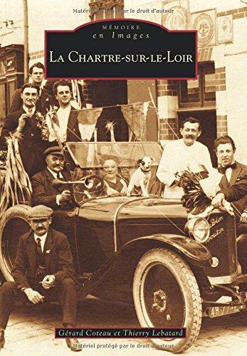 Chartre-sur-le-Loir (La) par Gérard Coteau, Thierry Lebatard