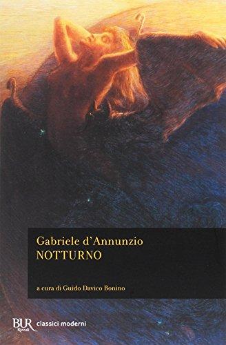 Notturno (Classici moderni) por Gabriele D'Annunzio