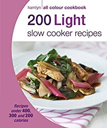 Hamlyn All Colour Cookery: 200 Light Slow Cooker Recipes: Hamlyn All Colour Cookbook (English Edition)