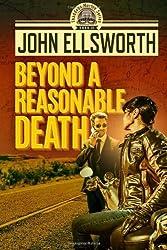 Beyond a Reasonable Death: Thaddeus Murfee Legal Thriller (Thaddeus Murfee Legal Thriller Series 2) by John Ellsworth (2014-03-17)