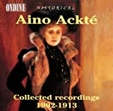 Aino Ackté Collected Recordings 1902 - 1913 [Import USA]