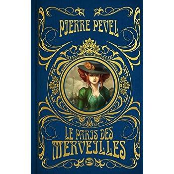 Le Paris des Merveilles - L'intégrale, édition collector